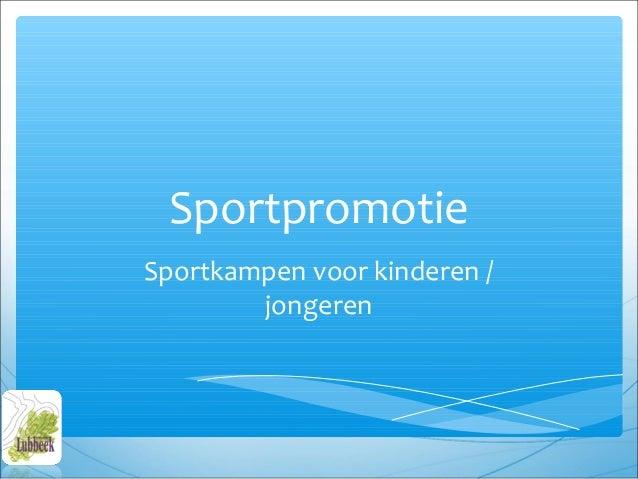 SportpromotieSportkampen voor kinderen /        jongeren
