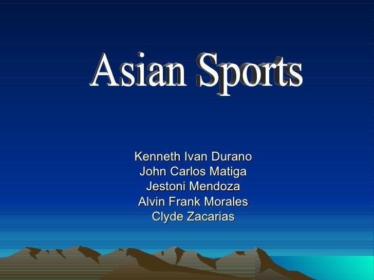 Kenneth Ivan Durano John Carlos Matiga Jestoni Mendoza Alvin Frank Morales Clyde Zacarias Asian Sports