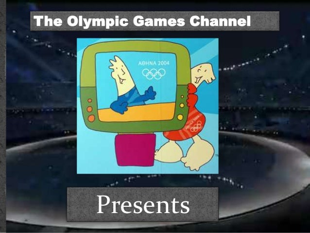 The Olympic Games Channel       Presents
