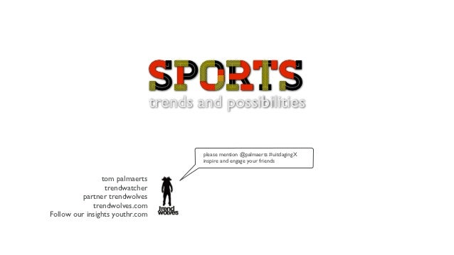 SPORTS                                 sports                                 trends and possibilities                    ...