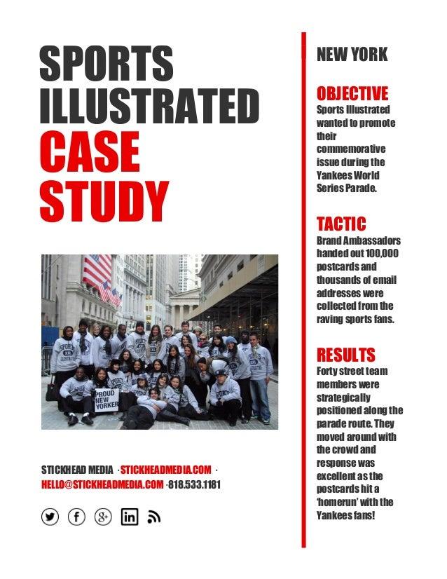 SPORTS ILLUSTRATED CASE STUDY STICKHEAD MEDIA · STICKHEADMEDIA.COM · HELLO@STICKHEADMEDIA.COM· 818.533.1181 NEW YORK OBJEC...