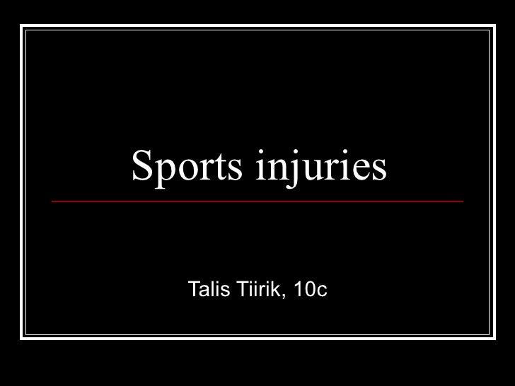 Sports injuries Talis Tiirik, 10c