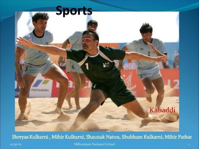 Kabaddi 01/30/15 Millennium National School 1
