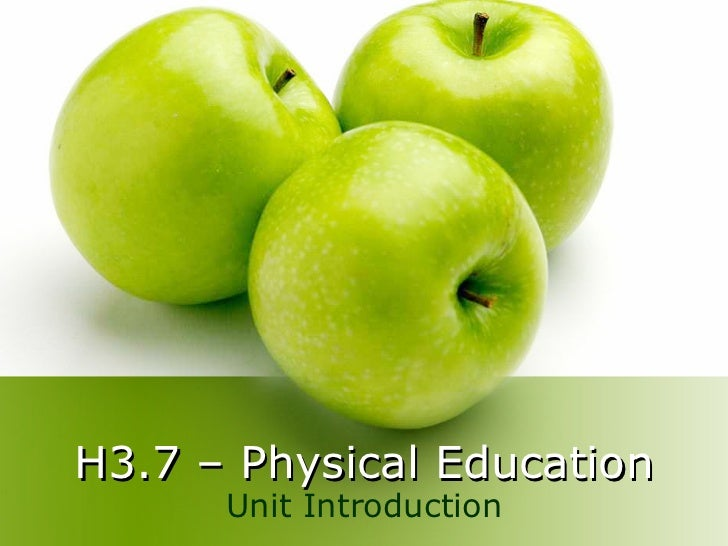 H3.7 – Physical Education Unit Introduction