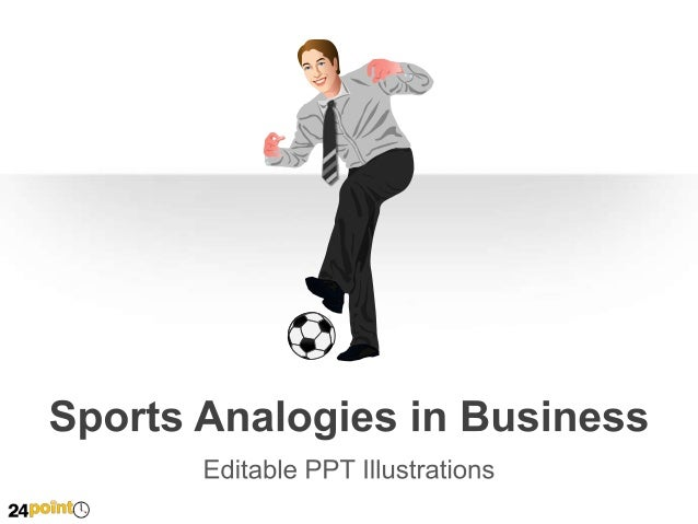 Sports Analogies in Business  Let's kick it off/ kick start a project