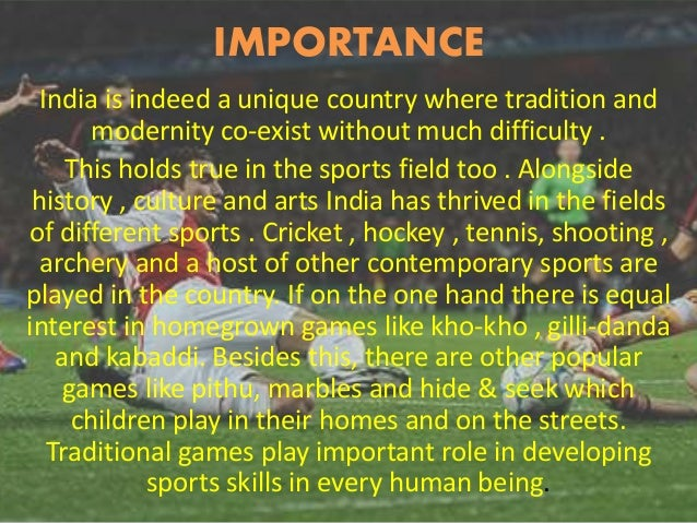 importance of games and sports in hindi Free essays on importance of sports in a student life in hindi  importance of sports in a student life in hindi  time to learn to participate in games and .