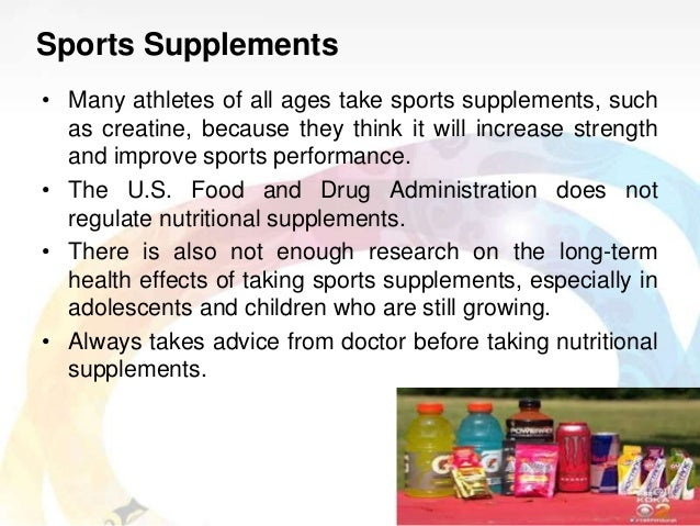 the creatine supplement drug should be regulated for adolescent performance use Creatine and other supplements  may relate to adolescent supplement and other drug use is discussed  reported dietary supplement use to enhance sports performance among the child subset of .