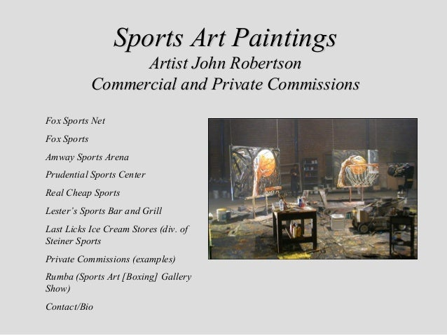 Sports Art Paintings                   Artist John Robertson             Commercial and Private CommissionsFox Sports NetF...