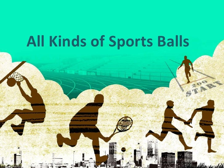 All Kinds of Sports Balls