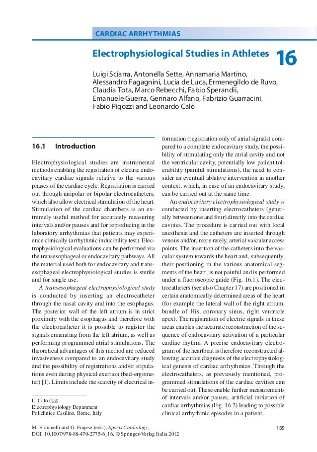 16.1 IntroductionElectrophysiological studies are instrumentalmethods enabling the registration of electric endo-cavitary ...