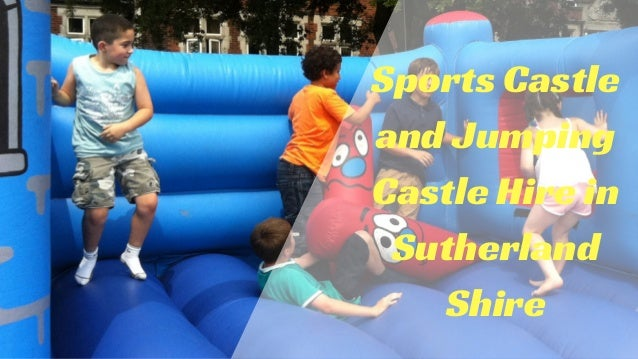 Sports Castle and Jumping Castle Hire in Sutherland Shire