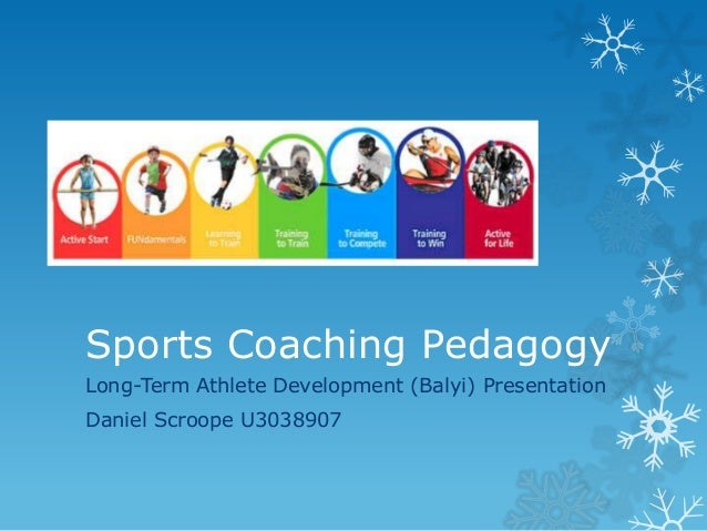 sports coaching pedagogy Despite an increase of academic activity directed at sport coaching it continues   framework and a synthesised constructivist pedagogical framework gives due.