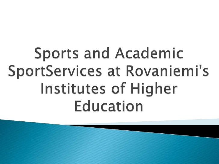 Sports and Academic SportServices at Rovaniemi's Institutes of Higher Education<br />