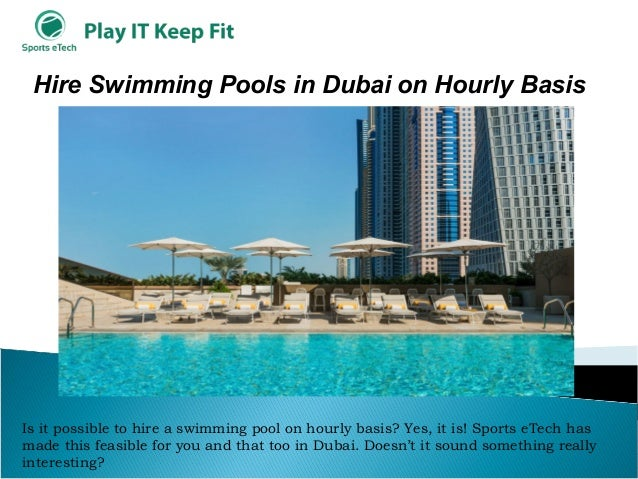 Sports E Tech Hire Swimming Pools In Dubai On Hourly Basis