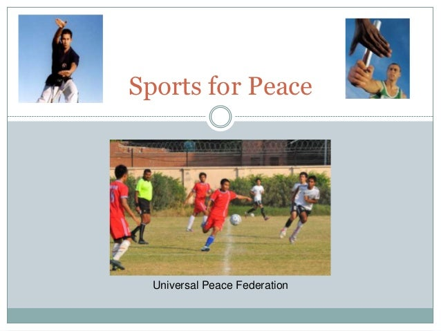 Sports for Peace  Universal Peace Federation