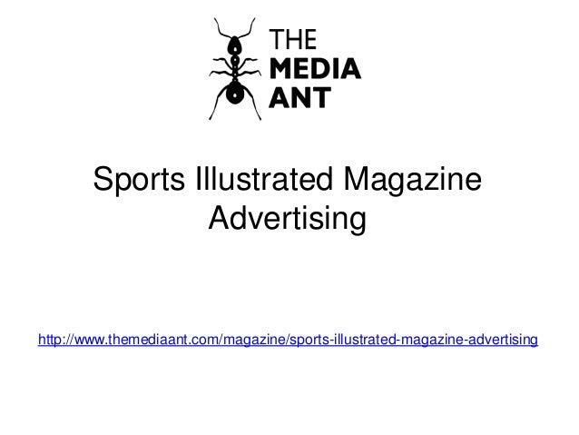 Sports Illustrated Magazine Advertising http://www.themediaant.com/magazine/sports-illustrated-magazine-advertising