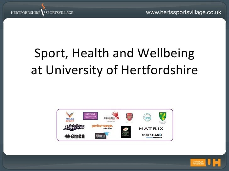 Sport, Health and Wellbeingat University of Hertfordshire