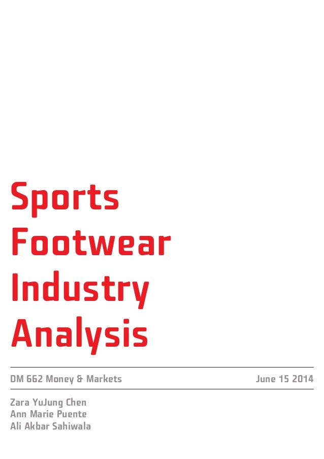 footwear industry analysis Footwear industry in sri lanka has survived for a long period of time and this  industry has successfully catered the local market till the early 90's, but in the  recent.