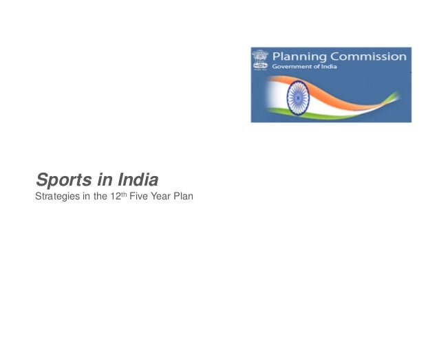 Sports in IndiaStrategies in the 12th Five Year Plan