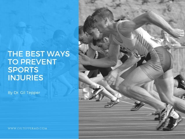 The Best Ways to Prevent Sports Injuries
