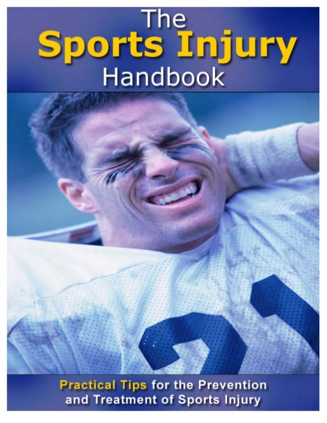 The Sports Injury Handbook Practical Tips for the Prevention and Treatment of Sports Injury By Brad Walker Exercise Scient...