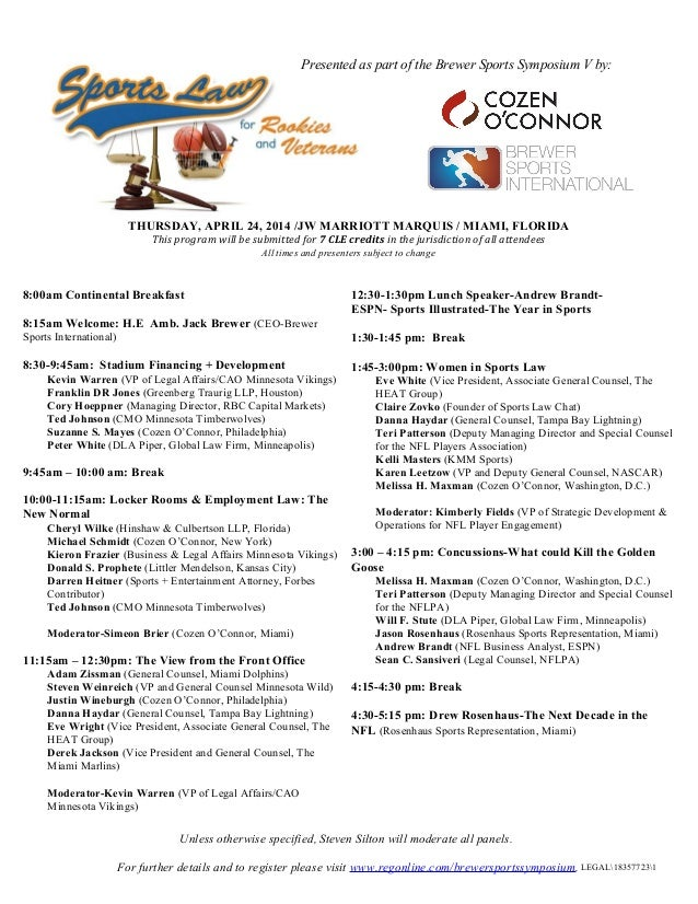 THURSDAY, APRIL 24, 2014 /JW MARRIOTT MARQUIS / MIAMI, FLORIDA This program will be submitted for 7 CLE credits in the jur...