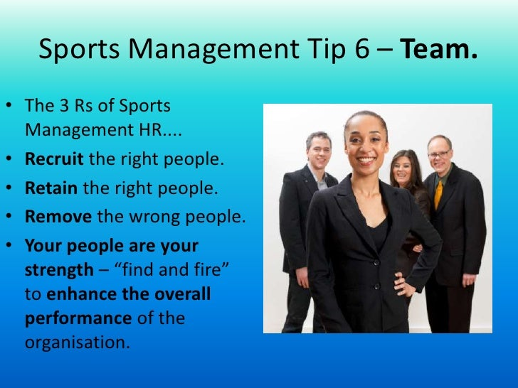 sport management Sport management the bachelor of science degree in sport management is a program which prepares students for successful careers within the sport.