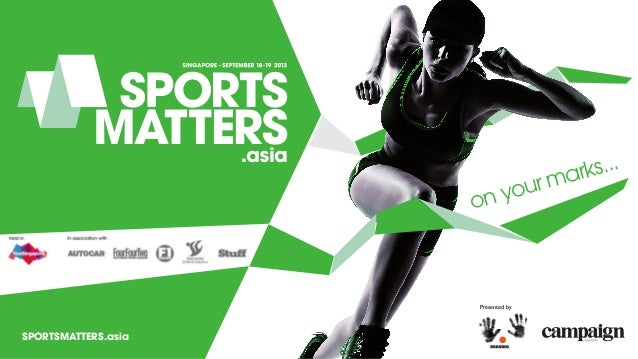 on your marks... Presented by SPORTSMATTERS.asia