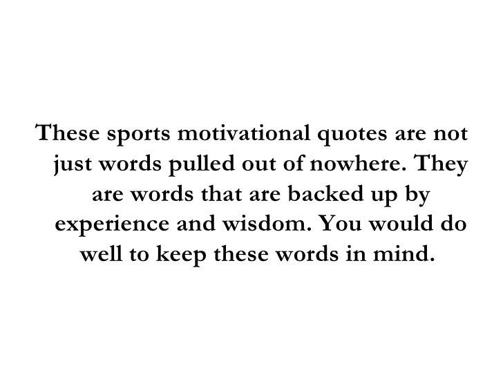 Inspirational Day Quotes: Sports Motivational Quotes: 3 Super Quotes To Help You