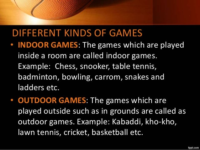 advantages of indoor games in points