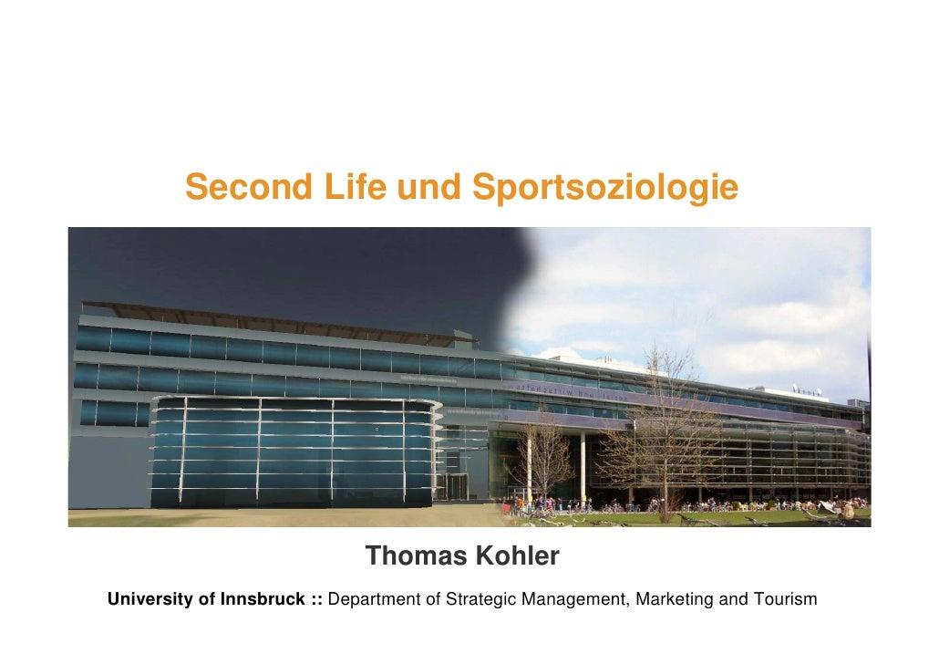 Second Life und Sportsoziologie                                               1                               Thomas Kohle...