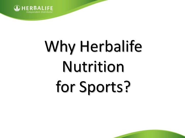Why Herbalife Nutrition <br />for Sports?<br />