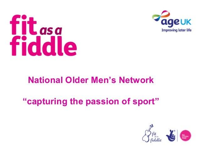 "National Older Men's Network""capturing the passion of sport"""