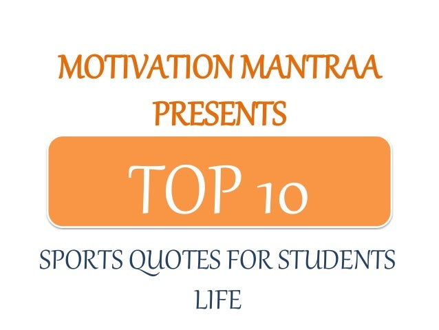 Sports Life Quotes Enchanting Top 10 Sports Quotes For Students Life  Motivation Mantraa