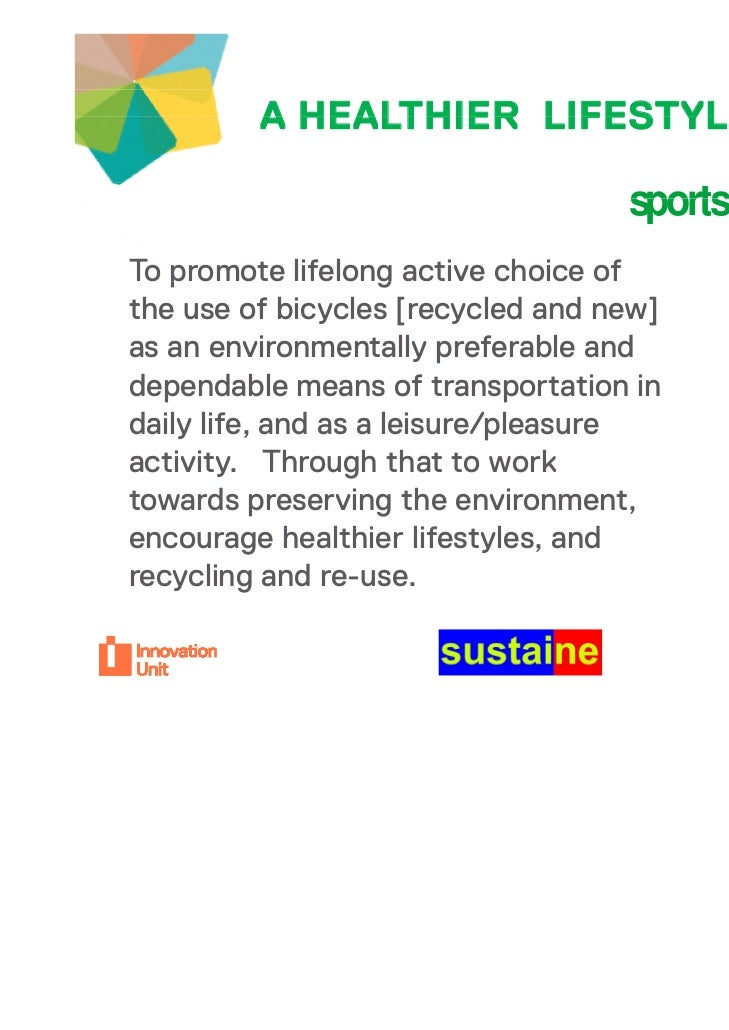 A HEALTHIER LIFESTYLEyour project                                   sportsrecycler                                   sport...