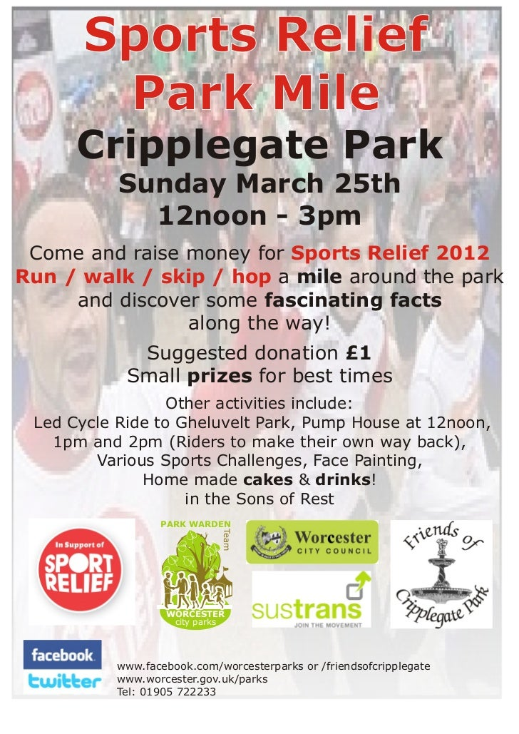 Sports Relief       Park Mile      Cripplegate Park           Sunday March 25th             12noon - 3pm Come and raise mo...