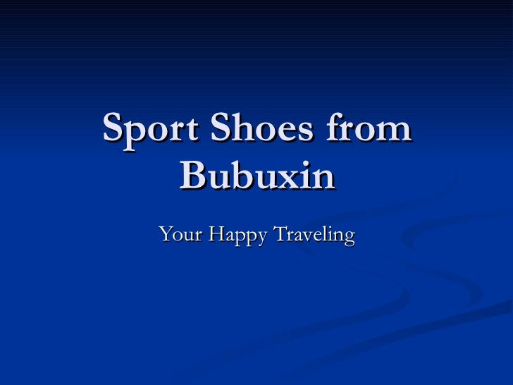 Sport Shoes from Bubuxin Your Happy Traveling
