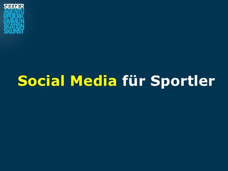 Social Media für Sportler<br />