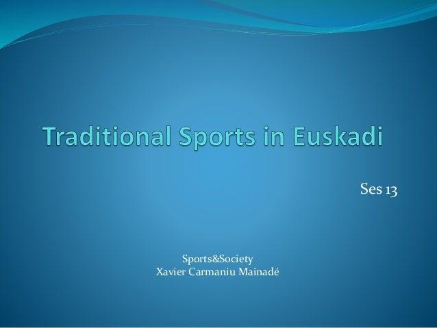Ses 13 Sports&Society Xavier Carmaniu Mainadé