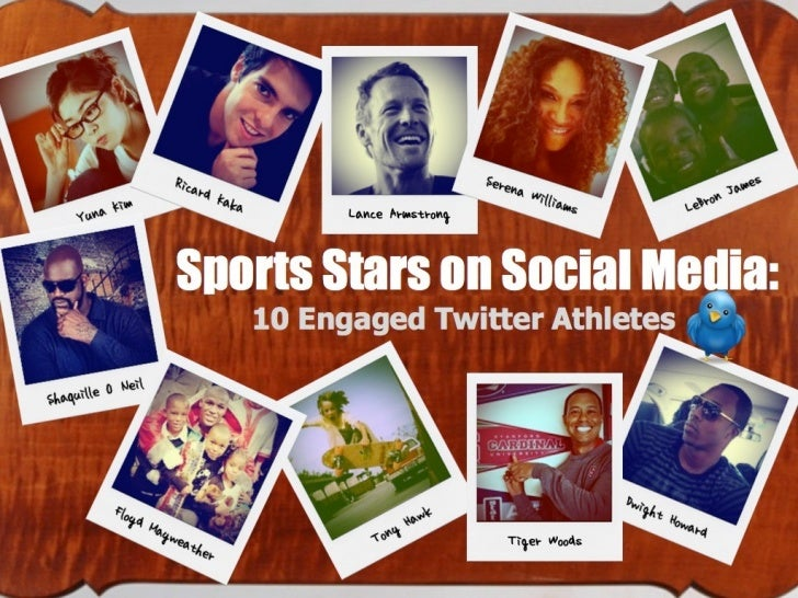 SPORTS STARS ON SOCIAL MEDIA                  10 Engaged Athletes on TwitterAlmost all sports superstars have big numbers ...