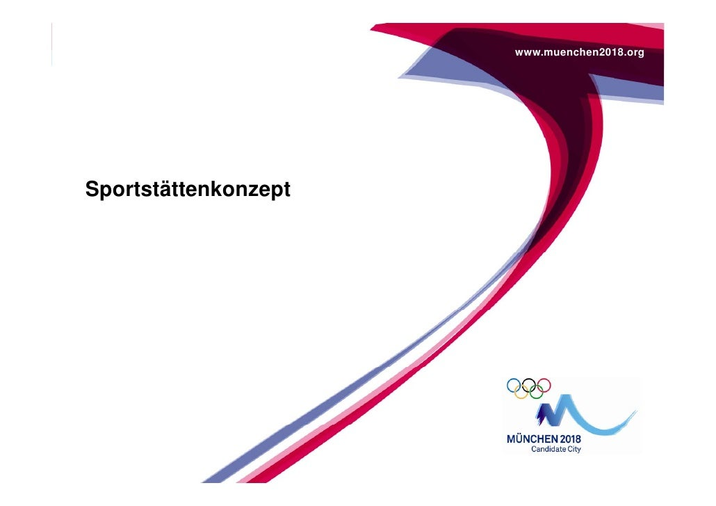 www.muenchen2018.org     Sportstättenkonzept