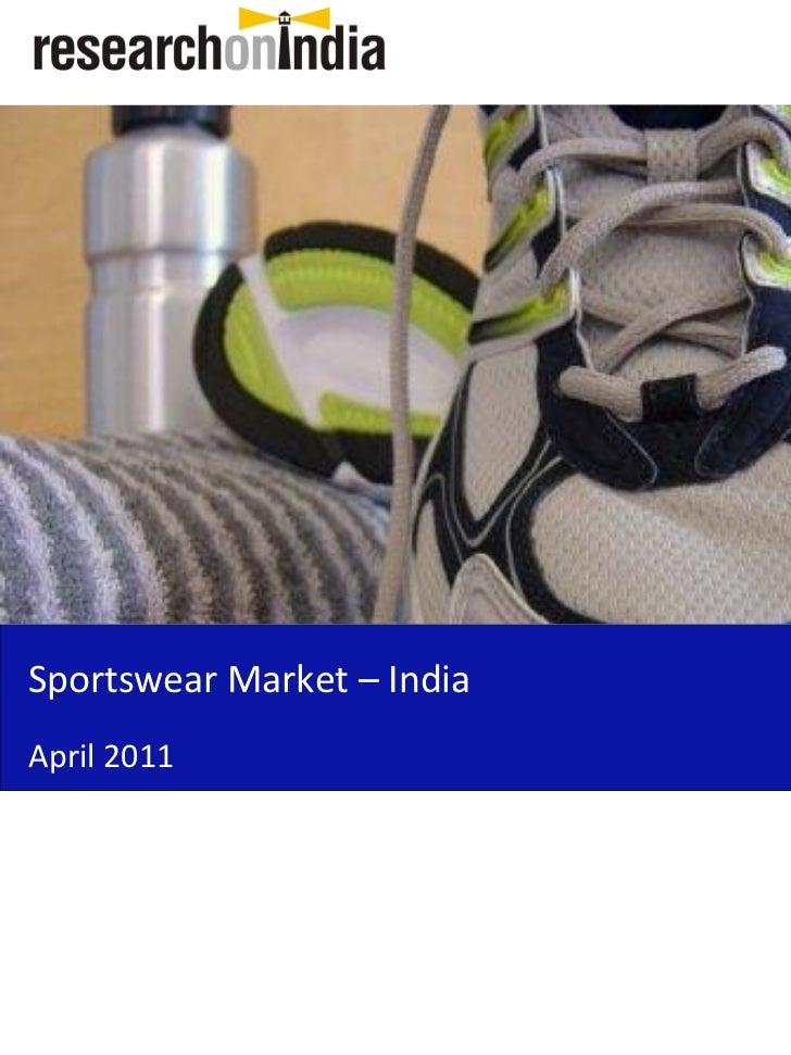 Sportswear Market – IndiaApril 2011