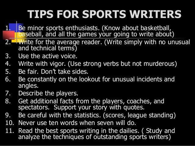 sports report writing Write 140-190 words in an appropriate style a report about sports facilities your local tourist office has asked you to write a report on the sports facilities in your area to give out to english-speaking visitors.