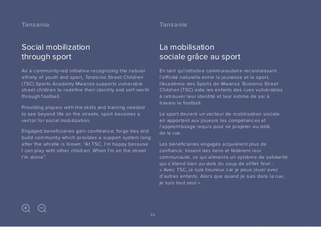 Social mobilization through sport As a community-led initiative recognizing the natural affinity of youth and sport, Tanza...