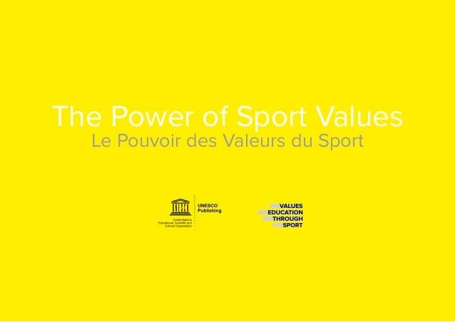 3 The Power of Sport Values Le Pouvoir des Valeurs du Sport