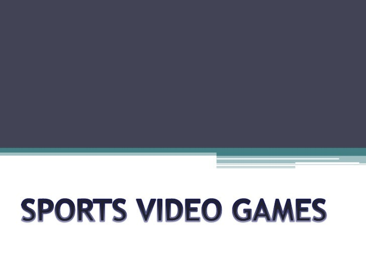 SPORTS VIDEO GAMES<br />