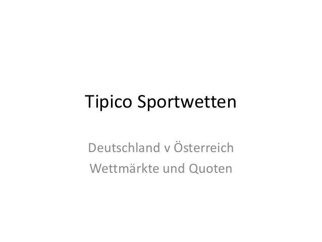 Tipico Sportwetten Deutschland v Österreich Wettmärkte und Quoten