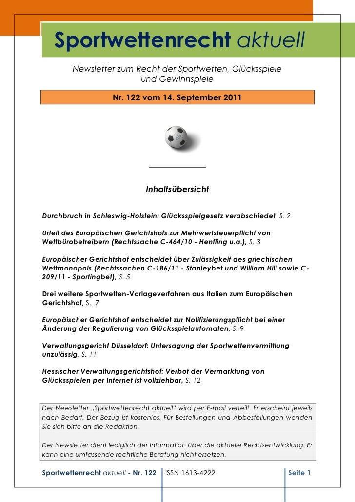 Sportwettenrecht aktuell         Newsletter zum Recht der Sportwetten, Glücksspiele                         und Gewinnspie...