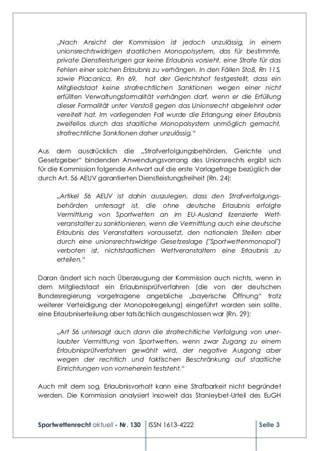 """Sportwettenrecht aktuell - Nr. 130 ISSN 1613-4222 Seite 3 """"Nach Ansicht der Kommission ist jedoch unzulässig, in einem uni..."""
