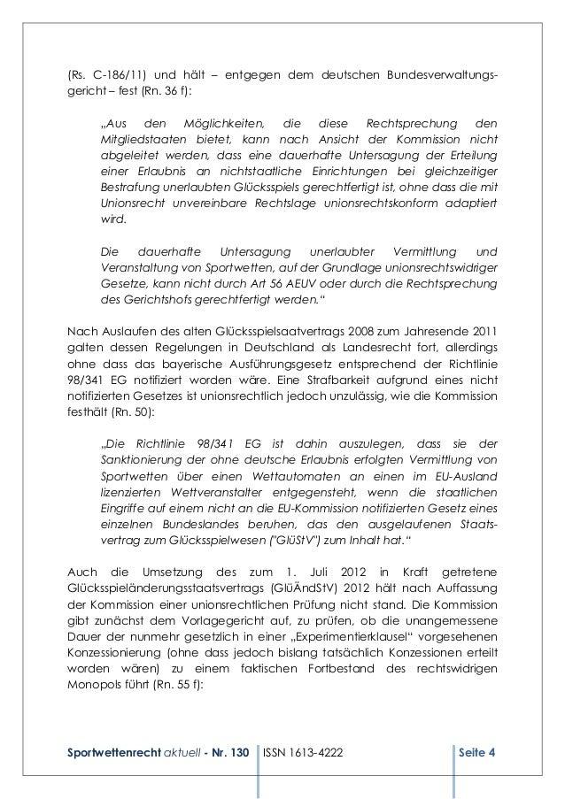 Sportwettenrecht aktuell - Nr. 130 ISSN 1613-4222 Seite 4 (Rs. C-186/11) und hält – entgegen dem deutschen Bundesverwaltun...